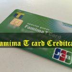 あえていまファミマTカード(クレジットカード)を作った理由